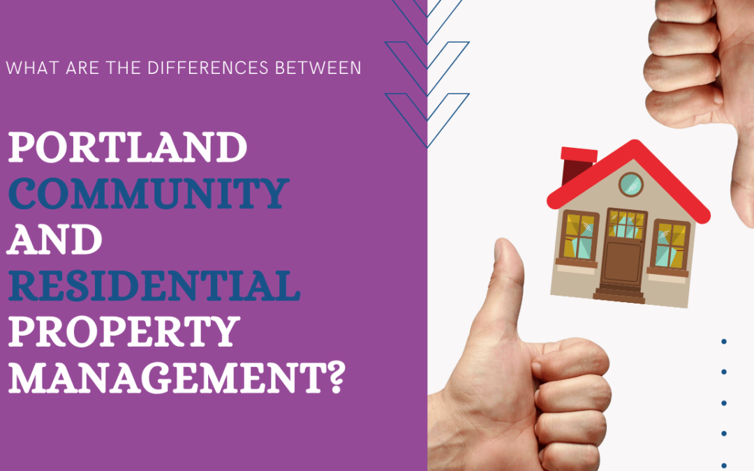 What are the Differences between Portland Residential and Commercial Property Management?
